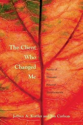 The Client Who Changed Me