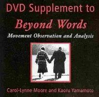 Beyond Words Movement Observation and Analysis