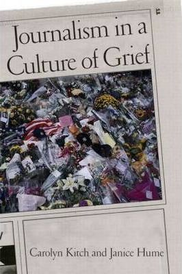 Journalism in a Culture of Grief