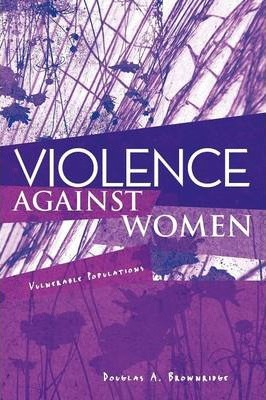 Violence Against Women: Vulnerable Populations