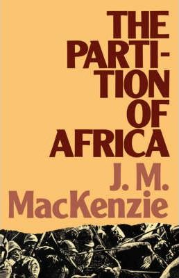 The Partition of Africa 1880-1900 and European Imperialism in the Nineteenth Century