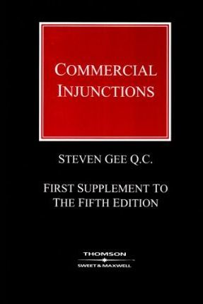 Commercial Injunctions 1st Supplement