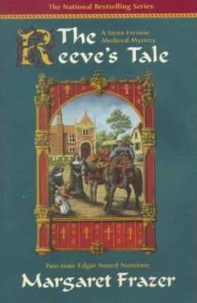 The Reeve's Tale  A Sister Frevisse Medieval Mystery