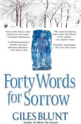 Forty Words for Sorrow  A Thriller