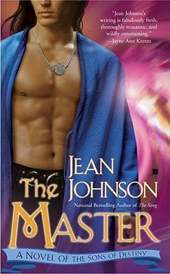 The Master : A Novel of the Sons of Destiny