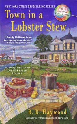 Town in a Lobster Stew  A Candy Holliday Murder Mystery