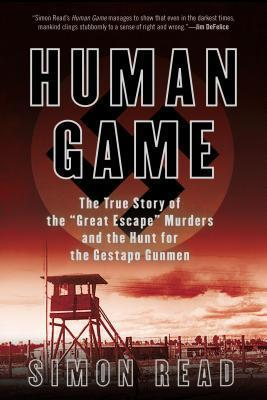 Human Game: The True Story of the