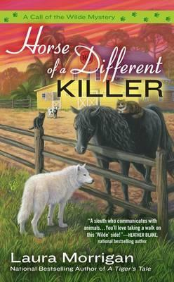 Horse of a Different Killer: A Call of the Wilde Novel Book 3