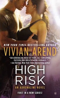 High Risk: An Adrenaline Novel Book 1