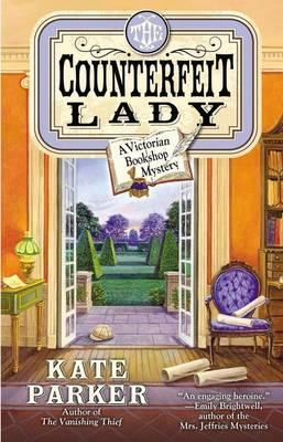 The Counterfeit Lady: A Victorian Bookshop Mystery Book 2