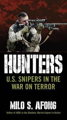 Hunters: U.S. Snipers in the War on Terror