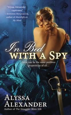 In Bed with a Spy: A Spy in the Ton (Book 2)