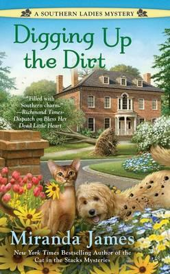 Digging Up the Dirt: A Southern Ladies Mystery