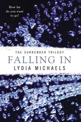 Falling In: The Surrender Trilogy