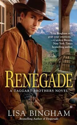 Renegade: Taggart Brothers Book 2