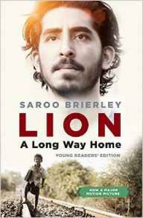 Lion : A Long Way Home Young Readers' Edition