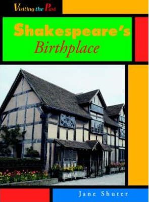 Visiting the Past Shakespeares Birthplace Hardback