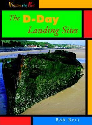 Visiting the Past D Day Landings paperback