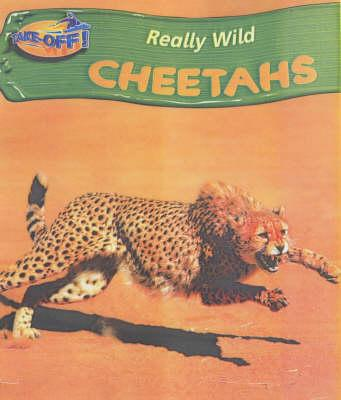 Take Off: Really Wild Cheetahs paperback