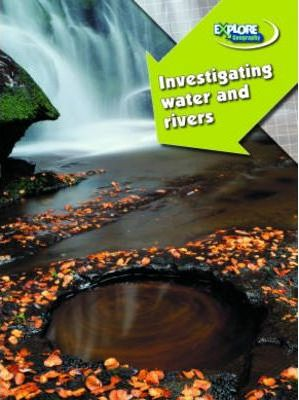 Investigating Water and Rivers
