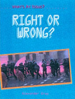 What's at Issue? Right and Wrong Paperback