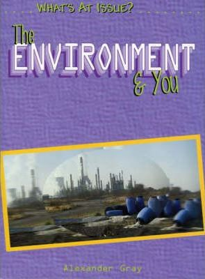 What's at Issue? Environment and You Paperback
