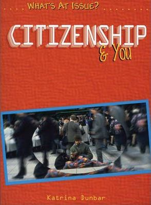 What's at Issue? Citizenship and You Paperback