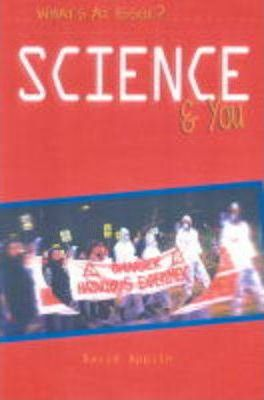 What's at Issue? Science and You Paperback