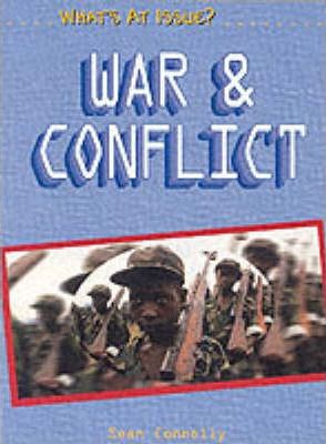 What's at Issue? War and Conflict Paperback
