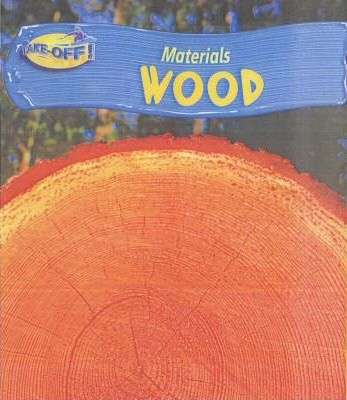 Take Off: Materials Wood Paperback