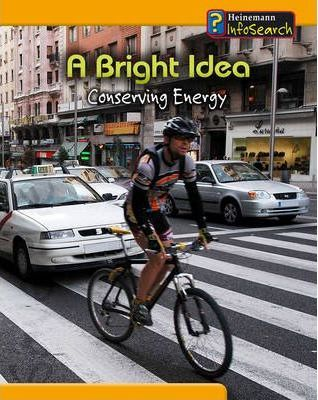 You Can Save Planet A Bright Idea: Conserving Energy Hardback