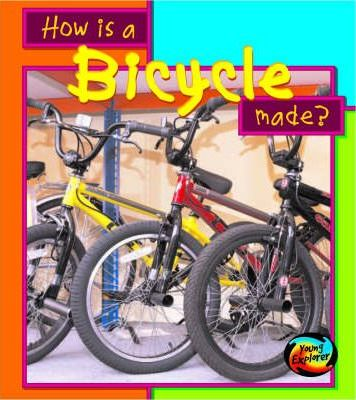 HYE How Are Things Made Bicycle Hardback
