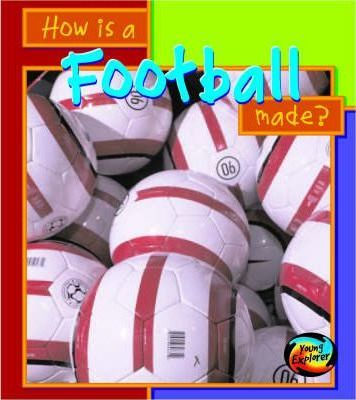 How is a Football Made?