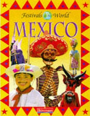 Festivals of the World: Mexico (Cased)
