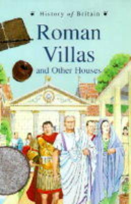 History Of Britain Topic Books: Roman Villas & Great Houses Paperback