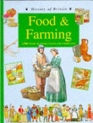 History of Britain Topic Books: Food and Farming Paperback