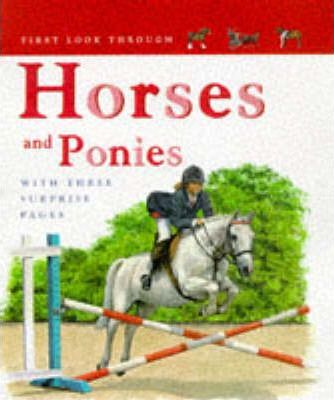 First Look Through: Horses and Ponies (Cased)