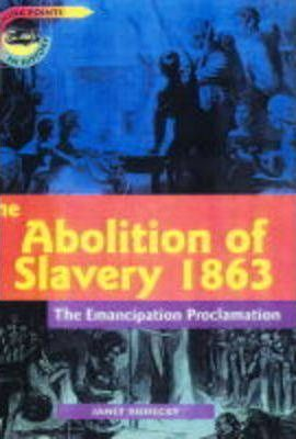 Turning Points: Abolition of Slavery 1863 Paper