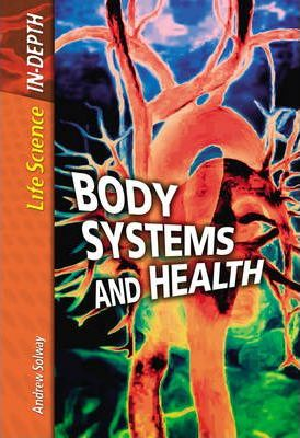 Life Science in Depth: Body Systems and Health Paperback