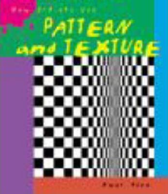 How Artists Use Pattern and Texture Paperback