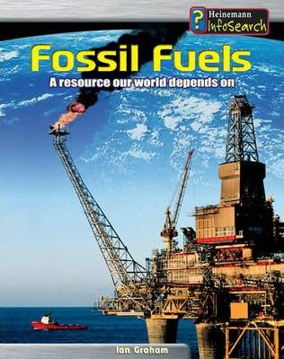 Earth's Precious Resources: Fossil Fuels Paperback