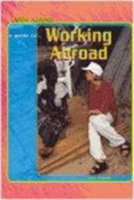 Look Ahead: A Guide to Working Abroad Hardback