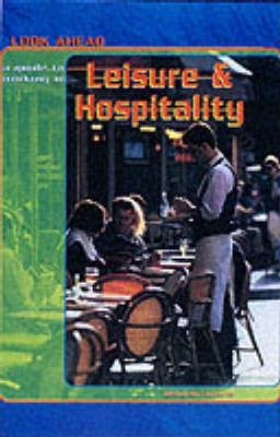 Look Ahead: A Guide to Working in Leisure And Hospitality Paperback