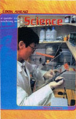Look Ahead: A Guide to Working in Science Paperback