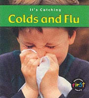 It's Catching: Colds and Flu Paperback