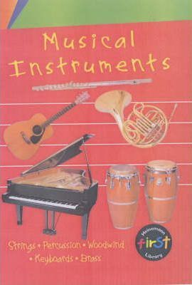 Musical Instruments: Musical Instruments: Compilation Big Book Compilation Big Book