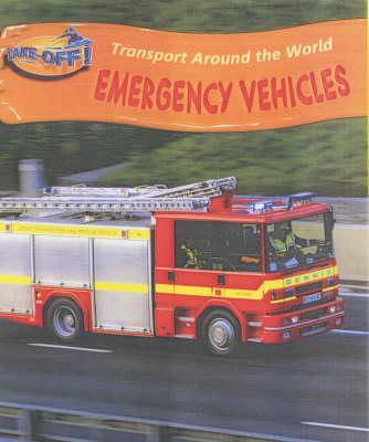 Take Off Transport Around the World: Emergency Vehicles Cased