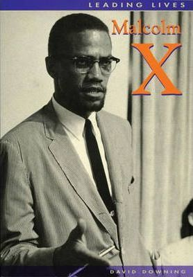 Leading Lives Malcolm X paper
