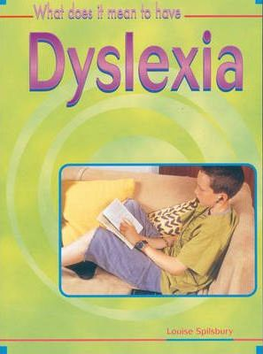 What Does it Mean to Have? Dyslexia Hardback