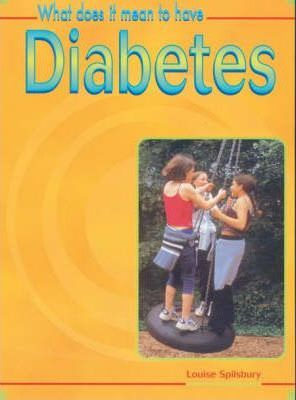 What Does it Mean to Have? Diabetes Hardback